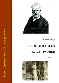 Livre numrique Les Misrables - Tome I - Fantine