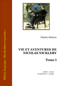 Livre numrique Vie et aventures de Nicolas Nickleby - Tome I