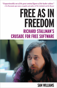 Livre numérique Free as in Freedom: Richard Stallman and the Free