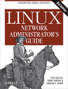 Livre numrique Linux Network Administrator&#x27;s Guide