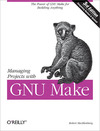 Livre numérique Managing Projects with GNU Make