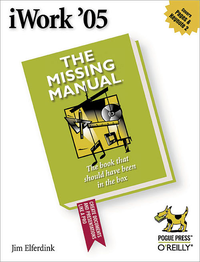 Livre numérique iWork '05: The Missing Manual
