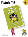 Livre numrique iWork &#x27;05: The Missing Manual