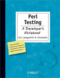 Livre numrique Perl Testing: A Developer&#x27;s Notebook
