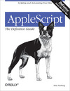 Livre numérique AppleScript: The Definitive Guide