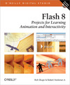 Livre numrique Flash 8: Projects for Learning Animation and Interactivity