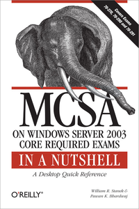 Livre numérique MCSA on Windows Server 2003 Core Exams in a Nutshell