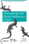 Livre numrique The ActionScript 3.0 Quick Reference Guide: For Developers and Designers Using Flash