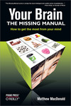 Livre numrique Your Brain: The Missing Manual