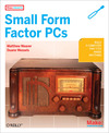 Livre numérique Make Projects: Small Form Factor PCs