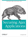 Livre numrique Securing Ajax Applications