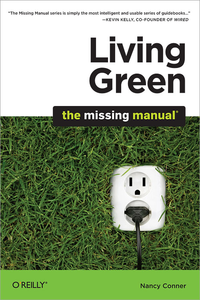 Livre numrique Living Green: The Missing Manual