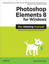Livre numérique Photoshop Elements 8 for Windows: The Missing Manual