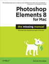 Livre numrique Photoshop Elements 8 for Mac: The Missing Manual