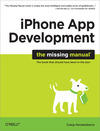 Livre numérique iPhone App Development: The Missing Manual