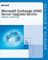 Livre numérique Microsoft® Exchange 2000 Server Upgrade Series Volume 1: Planning