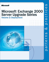 Livre numérique Microsoft® Exchange 2000 Server Upgrade Series Volume 2: Deployment