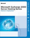 Livre numérique Microsoft® Exchange 2000 Server Hosting Series Volume 2: Deployment
