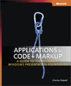 Livre numrique Applications = Code + Markup: A Guide to the Microsoft Windows Presentation Foundation