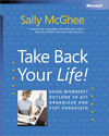 Livre numérique Take Back Your Life!: Using Microsoft® Outlook® to Get Organized and Stay Organized