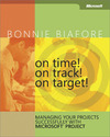 Livre numrique On Time! On Track! On Target! Managing Your Projects Successfully with Microsoft Project