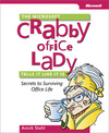 Livre numérique The Microsoft® Crabby Office Lady Tells It Like It Is: Secrets to Surviving Office Life