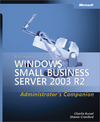 Livre numérique Microsoft® Windows® Small Business Server 2003 R2 Administrator's Companion