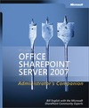 Livre numrique Microsoft Office SharePoint Server 2007 Administrator&#x27;s Companion