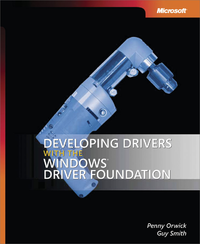 Livre numrique Developing Drivers with the Windows Driver Foundation