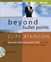 Livre numérique Beyond Bullet Points: Using Microsoft® Office PowerPoint® 2007 to Create Presentations That Inform, Motivate, and Inspire