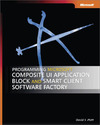 Livre numrique Programming Microsoft Composite UI Application Block and Smart Client Software Factory