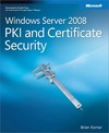 Livre numérique Windows Server® 2008 PKI and Certificate Security