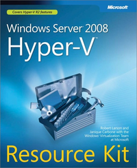 Livre numérique Windows Server® 2008 Hyper-V™ Resource Kit