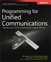 Livre numérique Programming for Unified Communications with Microsoft® Office Communications Server 2007 R2