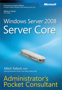 Livre numérique Windows Server® 2008 Server Core Administrator's Pocket Consultant