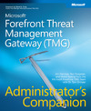 Livre numrique Microsoft Forefront Threat Management Gateway (TMG) Administrator&#x27;s Companion