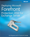 Livre numrique Deploying Microsoft Forefront Protection 2010 for Exchange Server