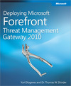 Livre numrique Deploying Microsoft Forefront Threat Management Gateway 2010