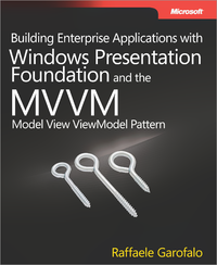 Livre numérique Building Enterprise Applications with Windows® Presentation Foundation and the Model View ViewModel Pattern