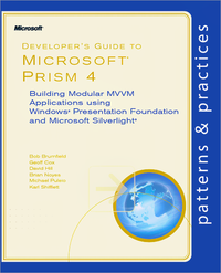 Livre numérique Developer's Guide to Microsoft® Prism 4: Building Modular MVVM Applications with Windows® Presentation Foundation and Microsoft Silverlight®