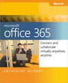 Livre numérique Microsoft® Office 365: Connect and Collaborate Virtually Anywhere, Anytime