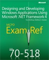 Livre numérique MCPD 70-518 Exam Ref: Designing and Developing Windows® Applications Using Microsoft® .NET Framework 4