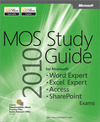 Livre numérique MOS 2010 Study Guide for Microsoft® Word Expert, Excel® Expert, Access®, and SharePoint®