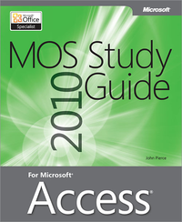Livre numrique MOS 2010 Study Guide for Microsoft Access