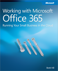 Livre numrique Working with Microsoft Office 365: Running Your Small Business in the Cloud