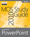 Livre numrique MOS 2010 Study Guide for Microsoft PowerPoint