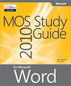 Livre numrique MOS 2010 Study Guide for Microsoft Word
