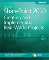 Livre numrique Microsoft SharePoint 2010: Creating and Implementing Real-World Projects