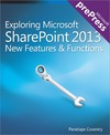 Livre numrique Exploring Microsoft SharePoint 2013: New Features &amp; Functions