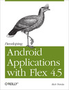 Livre numérique Developing Android Applications with Flex 4.5